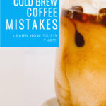 5 Most Common Cold Brew Mistakes