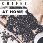 home coffee roasting 101