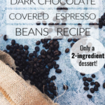 dark chocolate covered espresso beans recipe