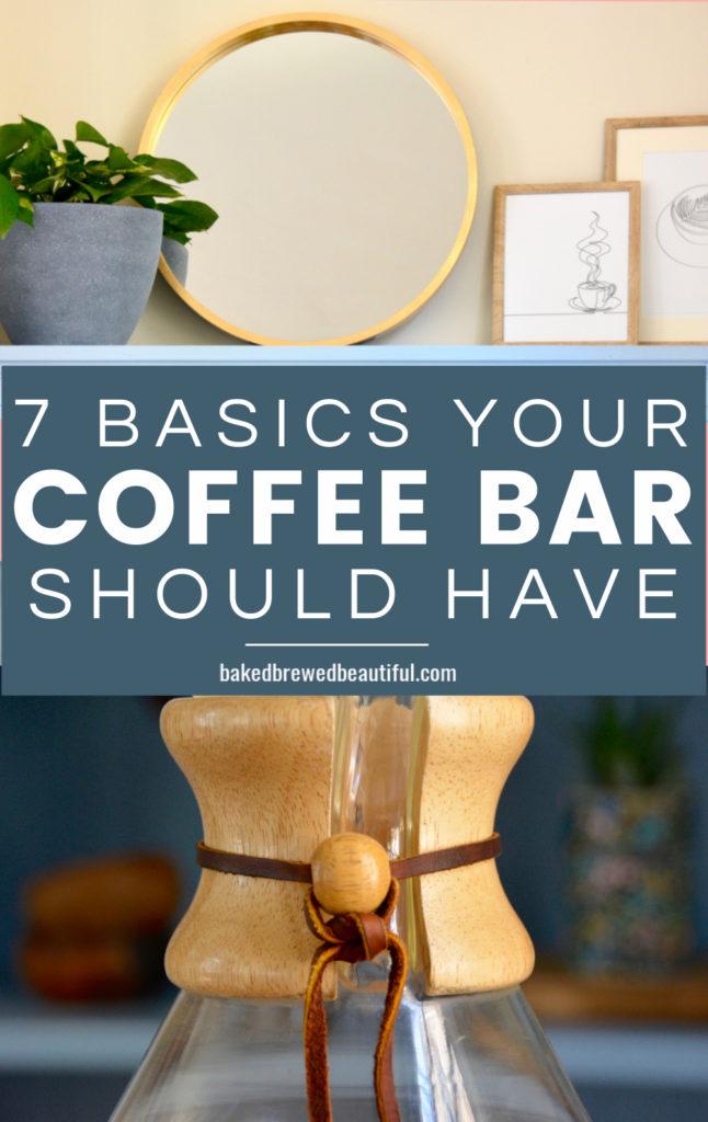 7 Basics Your Coffee Bar Needs