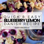 Blueberry Lemon Danish Recipe