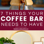 Coffee Bar - What You Need to Have