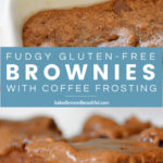 Easy Gluten-FRee Fudgy Brownies - Coffee Dessert