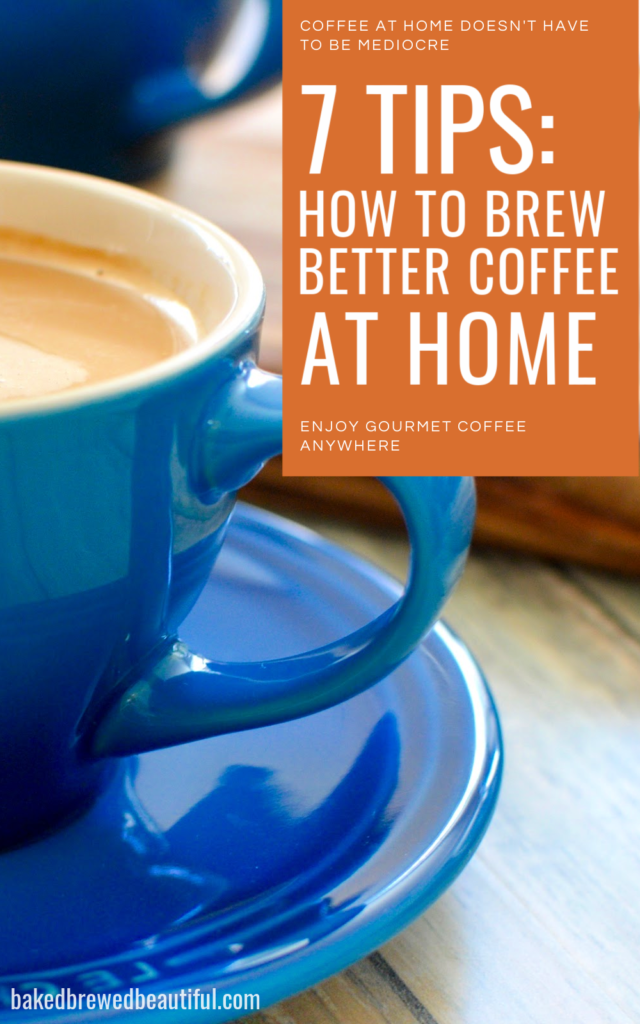 How to brew better coffee at home