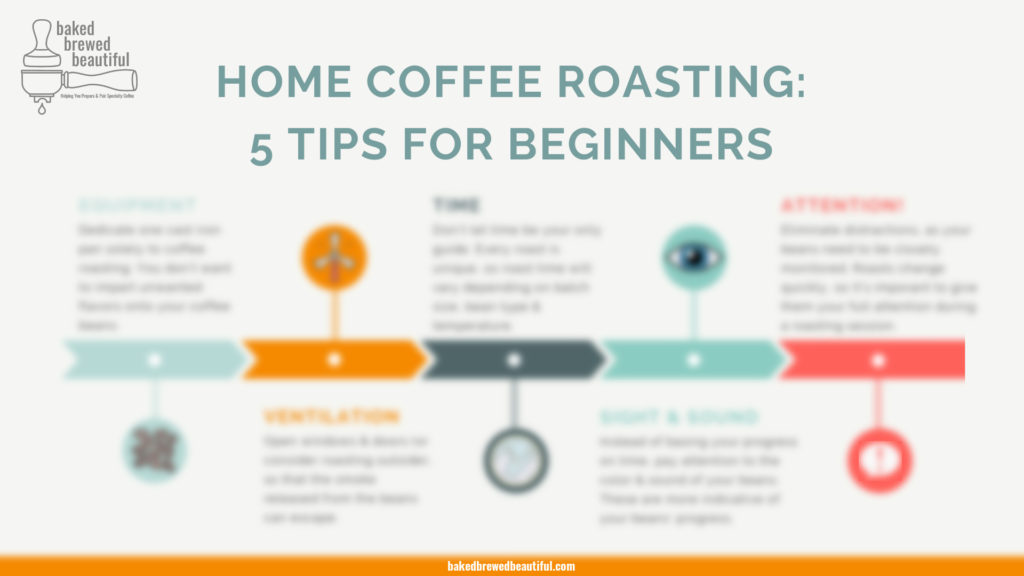 5 Home Coffee Roasting Tips Guide