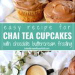 chai tea cupcakes and coffee
